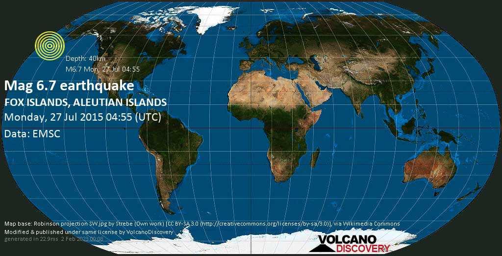 Strong mag. 6.7 earthquake  - FOX ISLANDS, ALEUTIAN ISLANDS on Monday, 27 July 2015