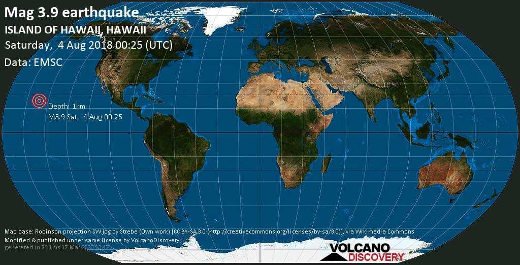 Minor mag. 3.9 earthquake  - ISLAND OF HAWAII, HAWAII on Saturday, 4 August 2018
