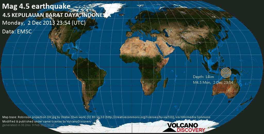 Light mag. 4.5 earthquake  - 4.5  KEPULAUAN BARAT DAYA, INDONESIA on Monday, 2 December 2013